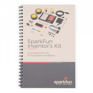 SPARKFUN Inventor's Kit Guidebook - v4.1